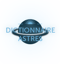 Dictionnaire Astres